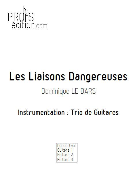 Les Liaisons Dangereuses - Trios Guitare - LE BARS D. - front page