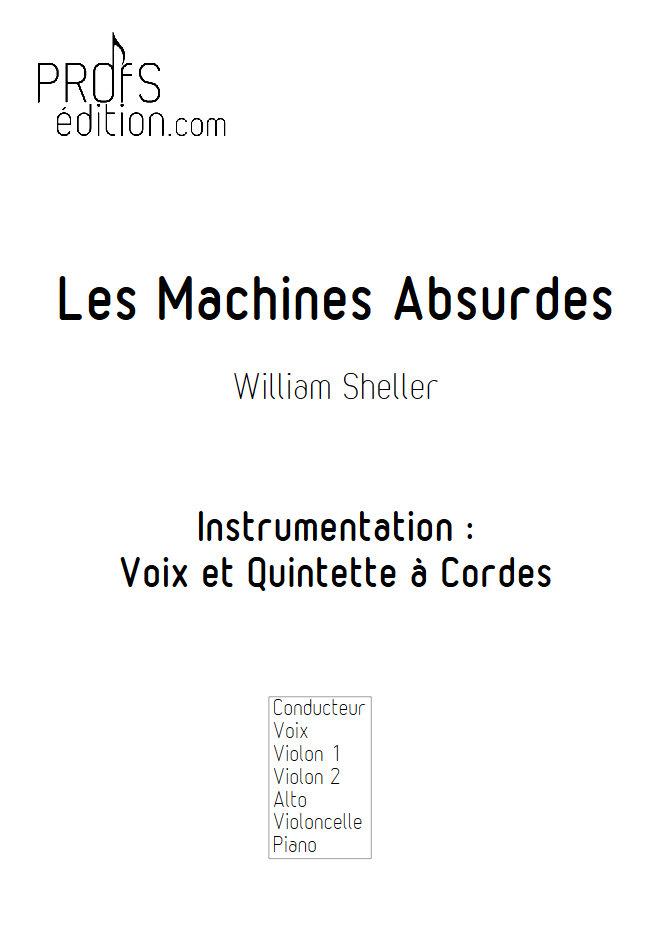 Les Machines Absurdes - Chant et Quintette à Cordes - SHELLER W. - front page