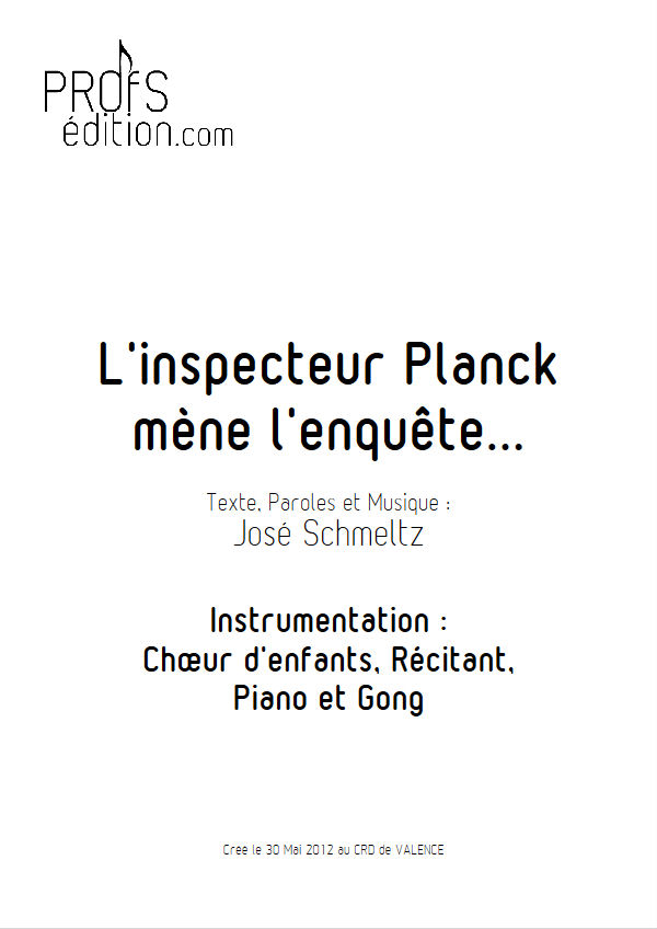 L'inspecteur Planck mène l'enquête - Chant & Piano - SCHMELTZ J. - front page