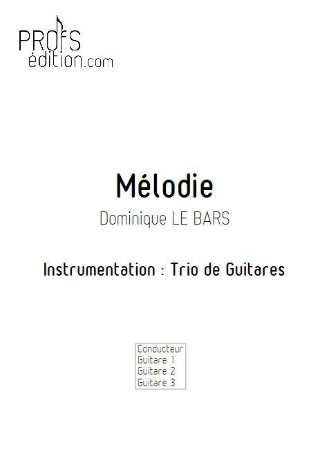 Mélodie - Trios Guitare - LE BARS D. - front page