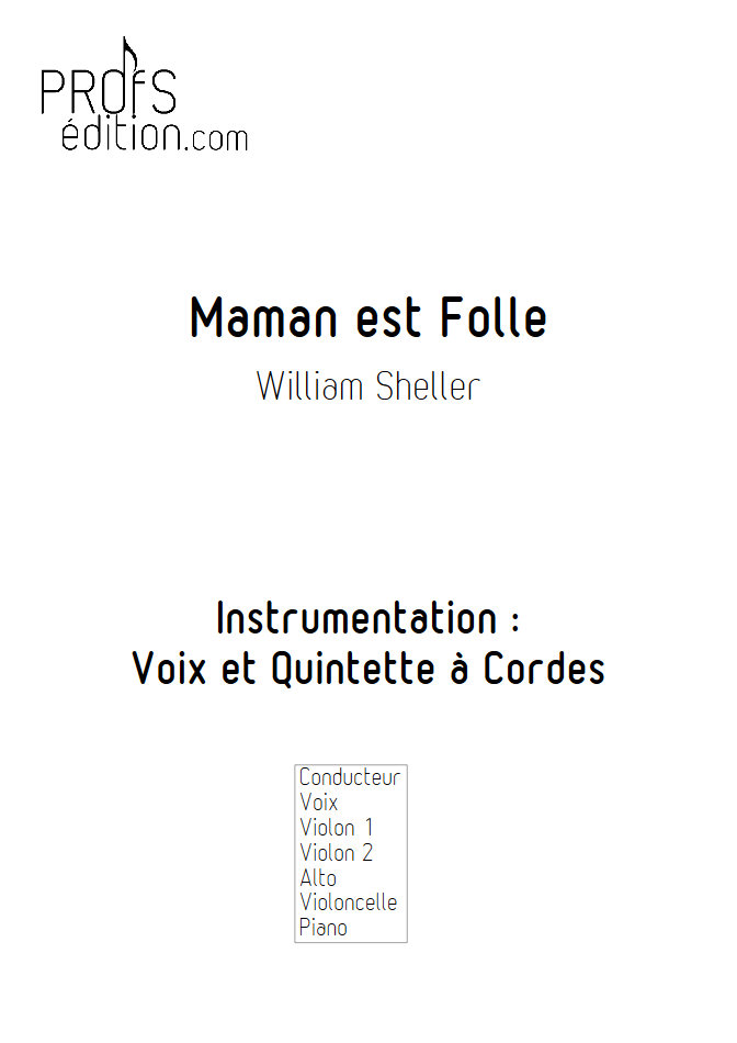 Maman est Folle - Chant et Quintette à Cordes - SHELLER W. - front page