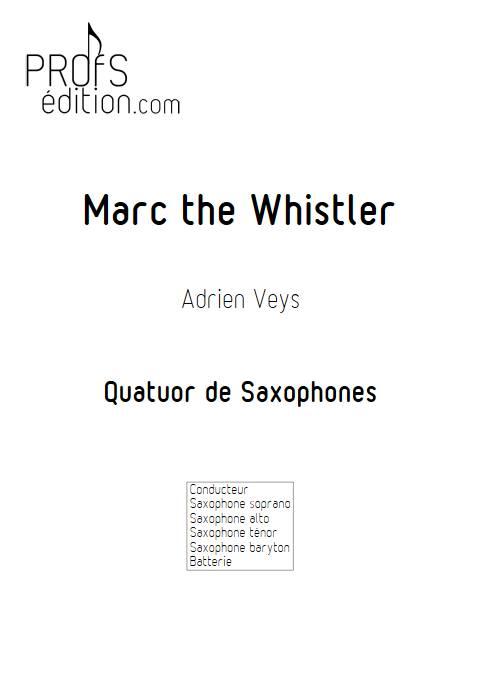 Marc the Whistler - Quatuor de Saxophones - VEYS A. - front page