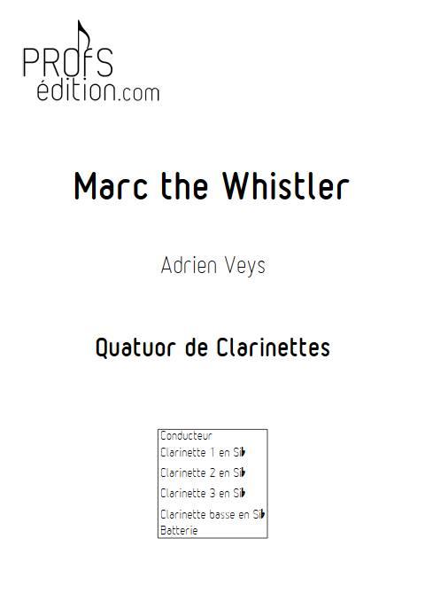 Marc the Whistler - Quatuor de Clarinettes - VEYS A. - front page