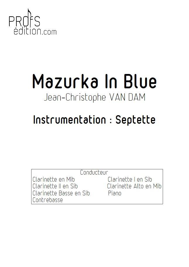 Mazurka in Blue - Septet Clarinettes Piano - VAN DAM J. C. - front page