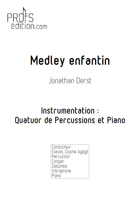 Medley Enfantin - Quatuor de Percussions et Piano - DERST J. - front page
