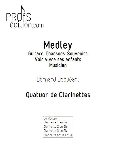 Medley - Quatuor de Clarinettes - DEQUEANT B. - front page