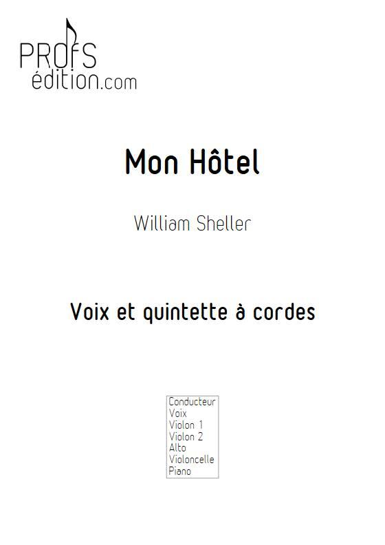 Mon Hôtel - Voix & Quintette à cordes - SHELLER W. - front page