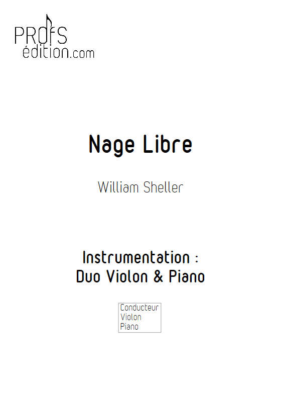 Nage libre - Violon & Piano - SHELLER W. - front page