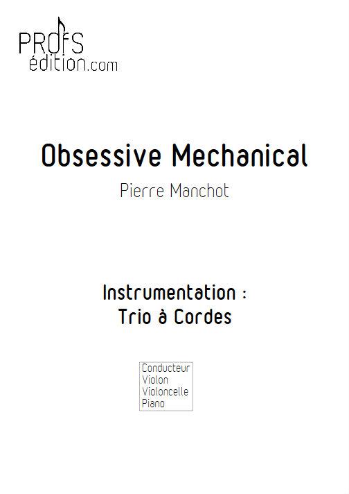 Obsessive Mechanical - Trio Violon Violoncelle Piano - MANCHOT P. - front page