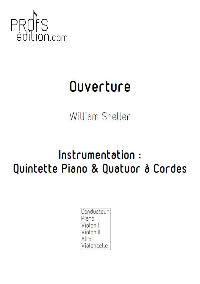 Ouverture - Piano & Quatuor à Cordes - SHELLER W. - front page