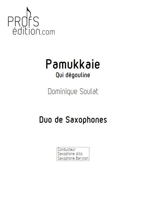 Pamukkale - Duo de Saxophones - SOULAT D. - front page