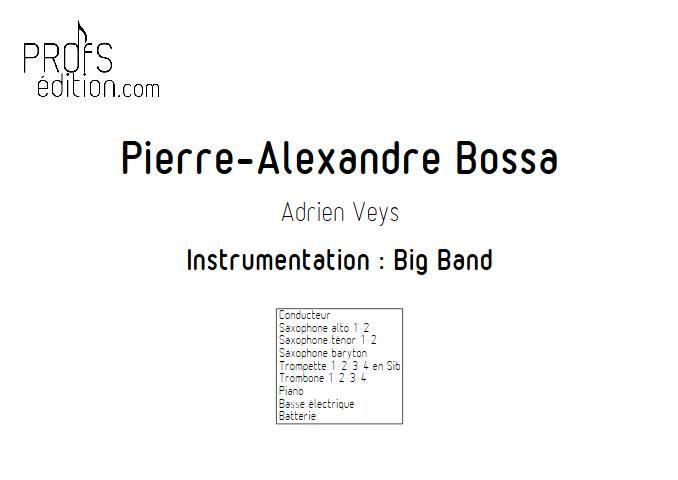 Pierre-Alexandre Bossa - Big Band - VEYS A. - front page