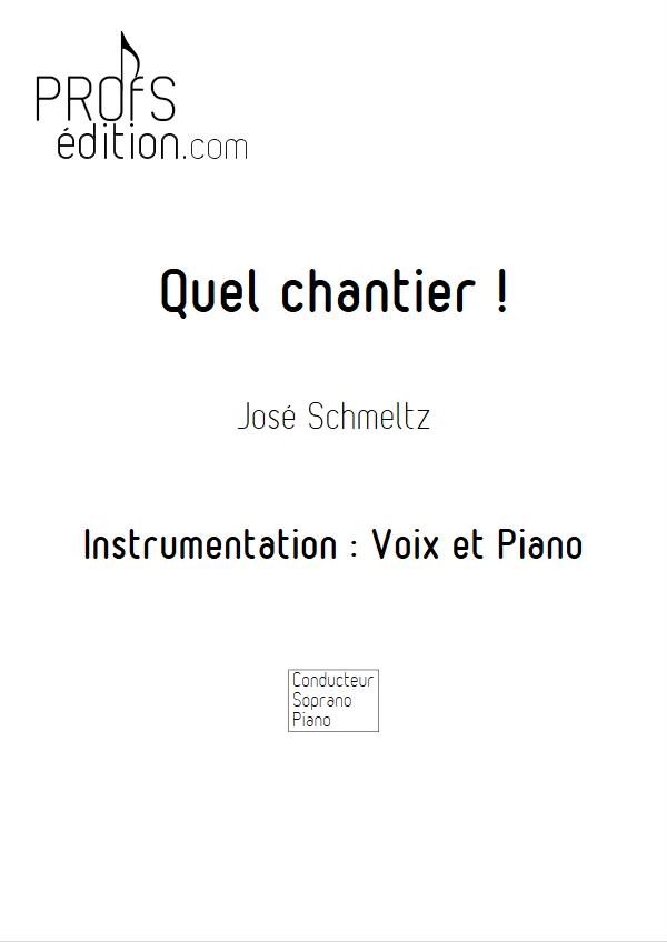 Quel chantier - Voix & Piano - SCHMELTZ J. - front page