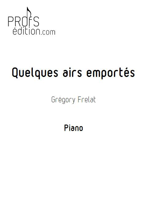 Quelques airs emportés - Piano - FRELAT G. - front page