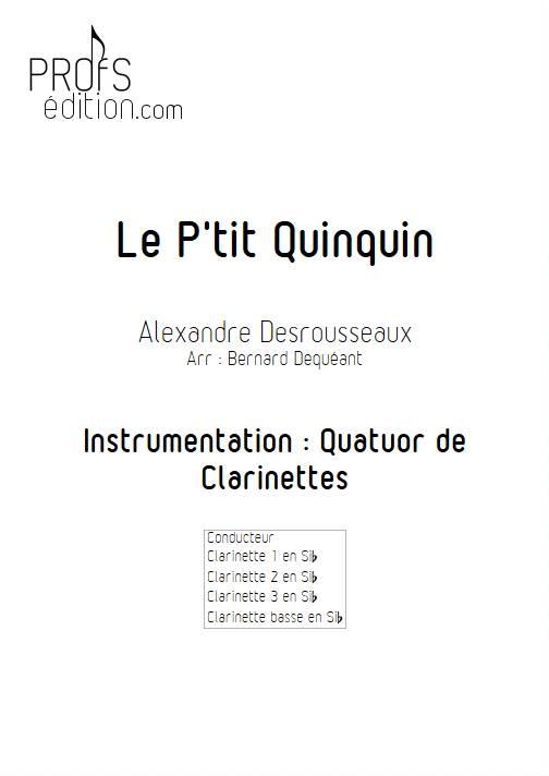 Le P'tit Quinquin - Quatuor de Clarinettes - DEQUEANT B. - front page