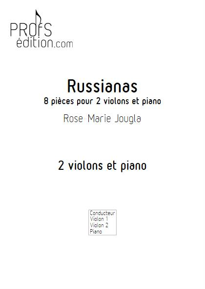 Russianas - 2 Violons & Piano - JOUGLA R.M. - front page