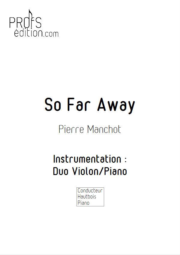 So Far Away - Duo Violon & Piano - MANCHOT P. - front page