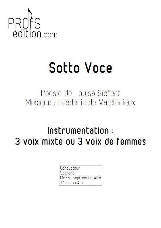 Sotto Voce - 3 voix mixtes - VALCLERIEUX F. - front page