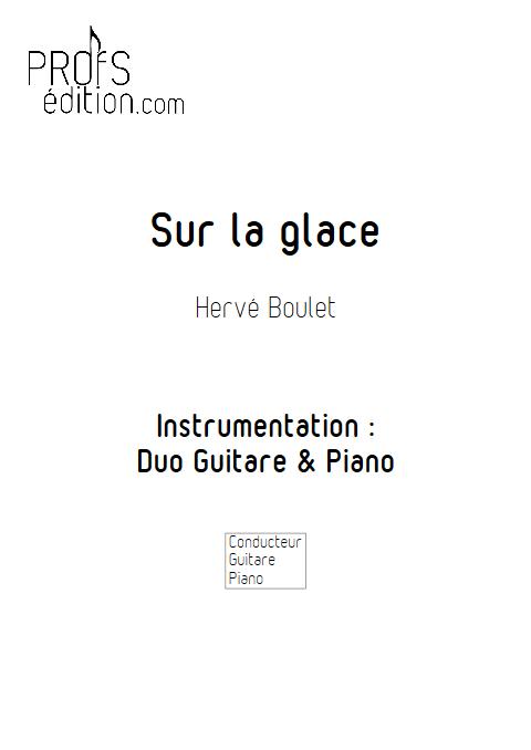 Sur la Glace - Duo Guitare et Piano - BOULET H. - front page