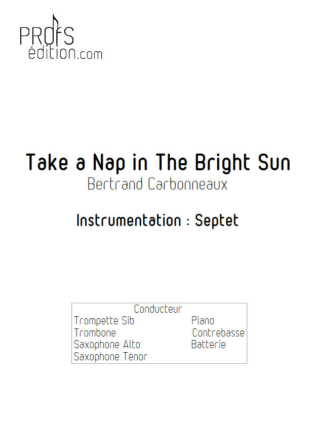 Take a Nap in The Bright Sun - Septet Jazz - CARBONNEAUX B. - front page