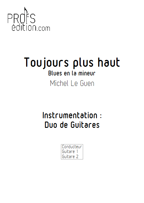 Toujours plus haut - Duo de Guitares - LE GUEN M. - front page