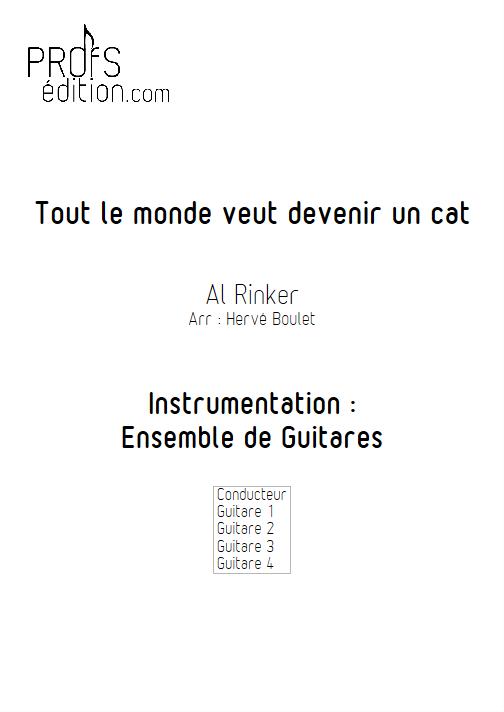 Tout le monde veut devenir un Cat - Ensemble de Guitares - RINKER A. - front page