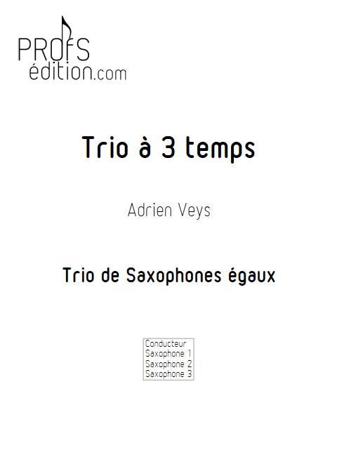 Trio à trois temps - Trio de Saxophones - VEYS A. - front page