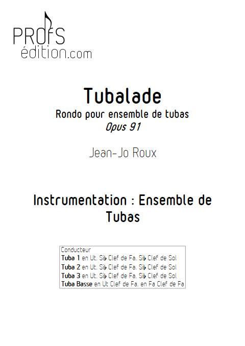 Tubalade - Quatuor de Tubas - ROUX J. J. - front page