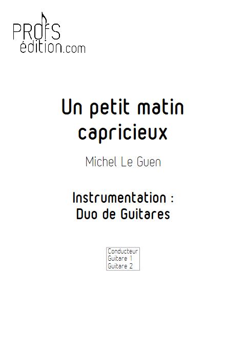 Un petit matin capricieux - Duo de Guitares - LE GUEN M. - front page