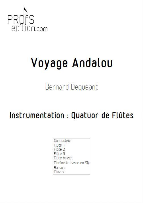 Voyage Andalou - Quatuor de Flûtes - DEQUEANT B. - front page