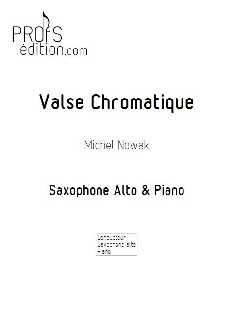 Valse chromatique - Saxophone et pIano - NOWAK M. - front page