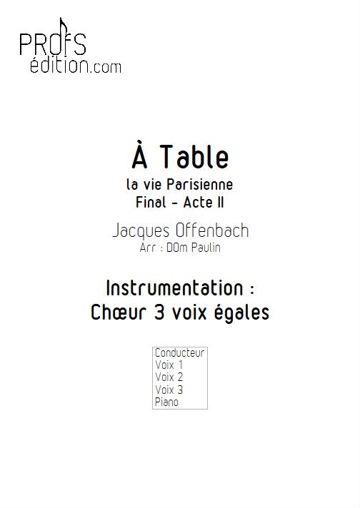 A Table - Chœur 3 voix égales - OFFENBACH J. - front page