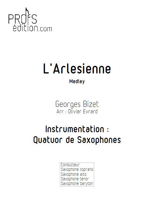 L'Arlésienne (Medley) - Quatuor de Saxophones - BIZET G. - front page