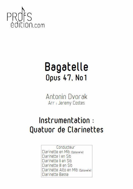 Bagatelle Op.47 - Quatuor Clarinettes - DVORAK A. - front page