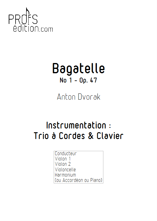 Bagatelle - Trio à Cordes et Clavier - DVORAK A. - front page