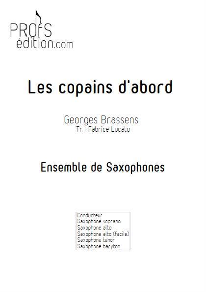 Les copains d'abord - Ensemble de Saxophones - BRASSENS G; - front page