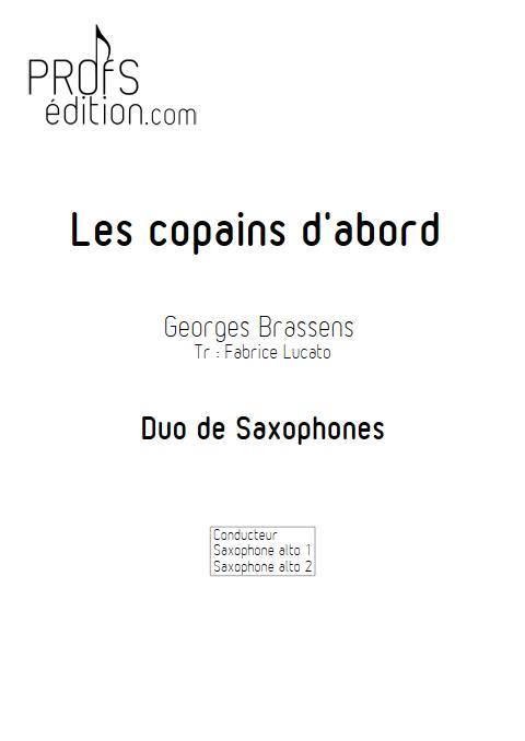 Les copains d'abord - Duo de Saxophones - BRASSENS G. - front page