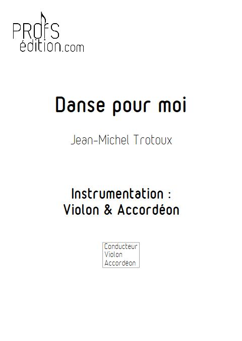 Danse pour moi - Duo Violon et Accordéon - TROTOUX J-M - front page