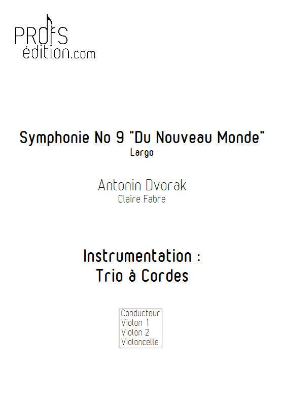 Largo Symphonie du Nouveau Monde - Trio Violons Violoncelle - DVORAK A. - front page