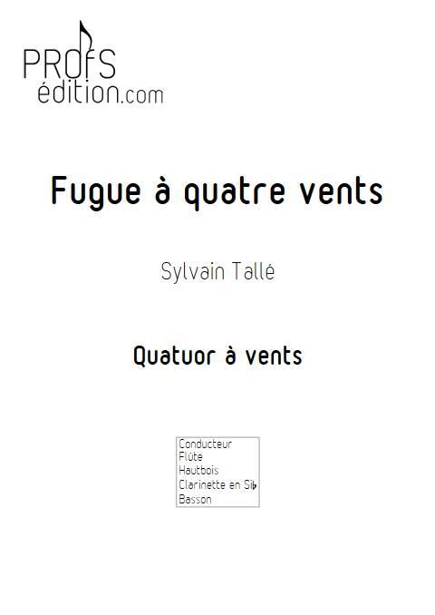 fugue 4 vents - Quatuor à vents - TALLE S. - front page