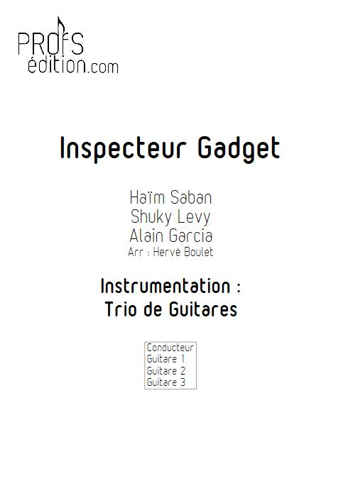 inspecteur Gadget - Trio de Guitares - SABAN H. - front page