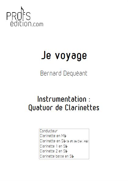 Je voyage - Quatuor de Clarinettes - DEQUEANT B. - front page