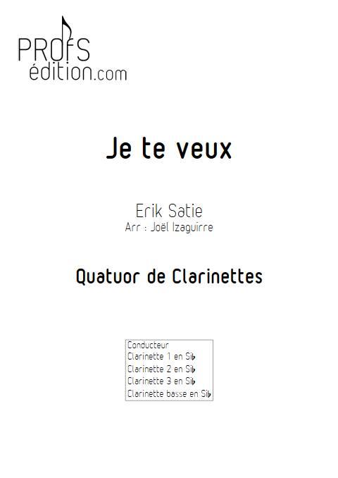 Je te veux - Quatuor de Clarinettes - SATIE E. - front page