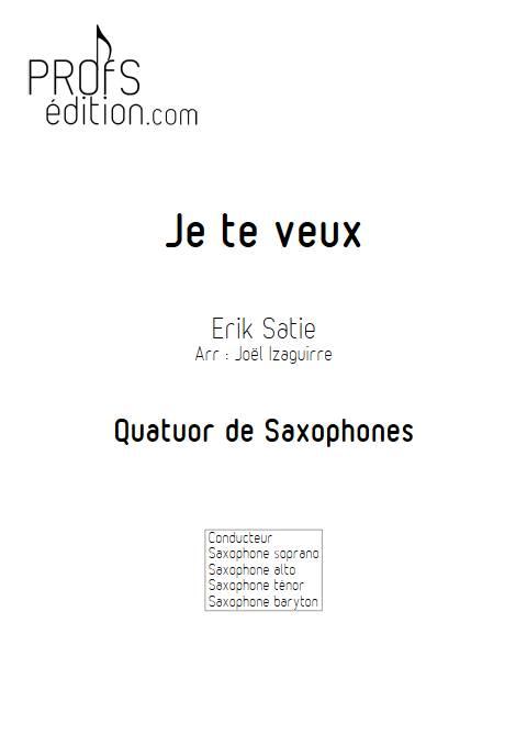Je te veux - Quatuor de Saxophones - SATIE E. - front page