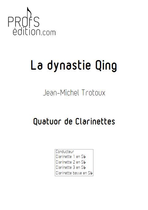 la dynastie Qing - Quatuor de Clarinettes - TROTOUX J-M. - front page