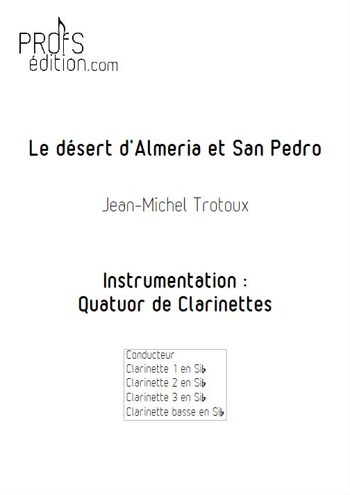 Le désert d'Almeria et San-Pedro - Quatuor de Clarinettes - TROTOUX J-M - front page