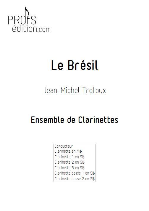 le Brésil - Ensemble de Clarinettes - TROTOUX J-M. - front page
