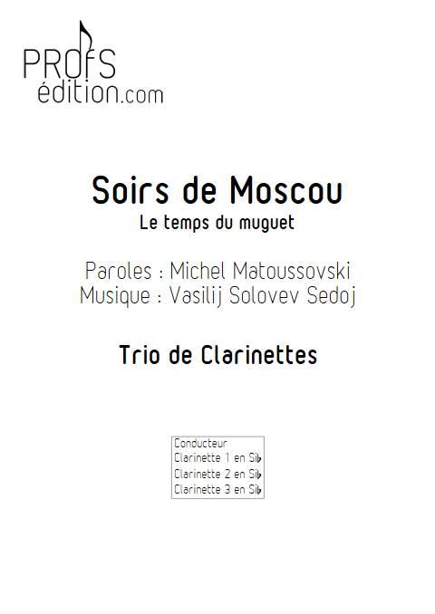 Le temps du Muguet (Soirs de Moscou) - Trio de Clarinettes - SOLOVEV SEDOJ V. - front page