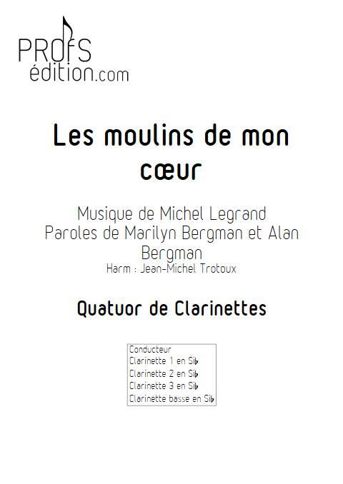 Les moulins de mon coeur - Quatuor de Clarinettes - LEGRAND M. - front page
