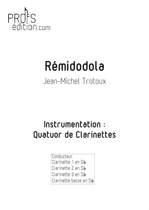 Rémidodola - Quatuor de Clarinettes - TROTOUX J. M. - front page
